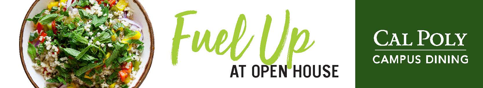 Fuel Up at Open House Advertisement